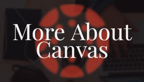 more about canvas